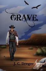 coming next - Grave by J.C. Dreger